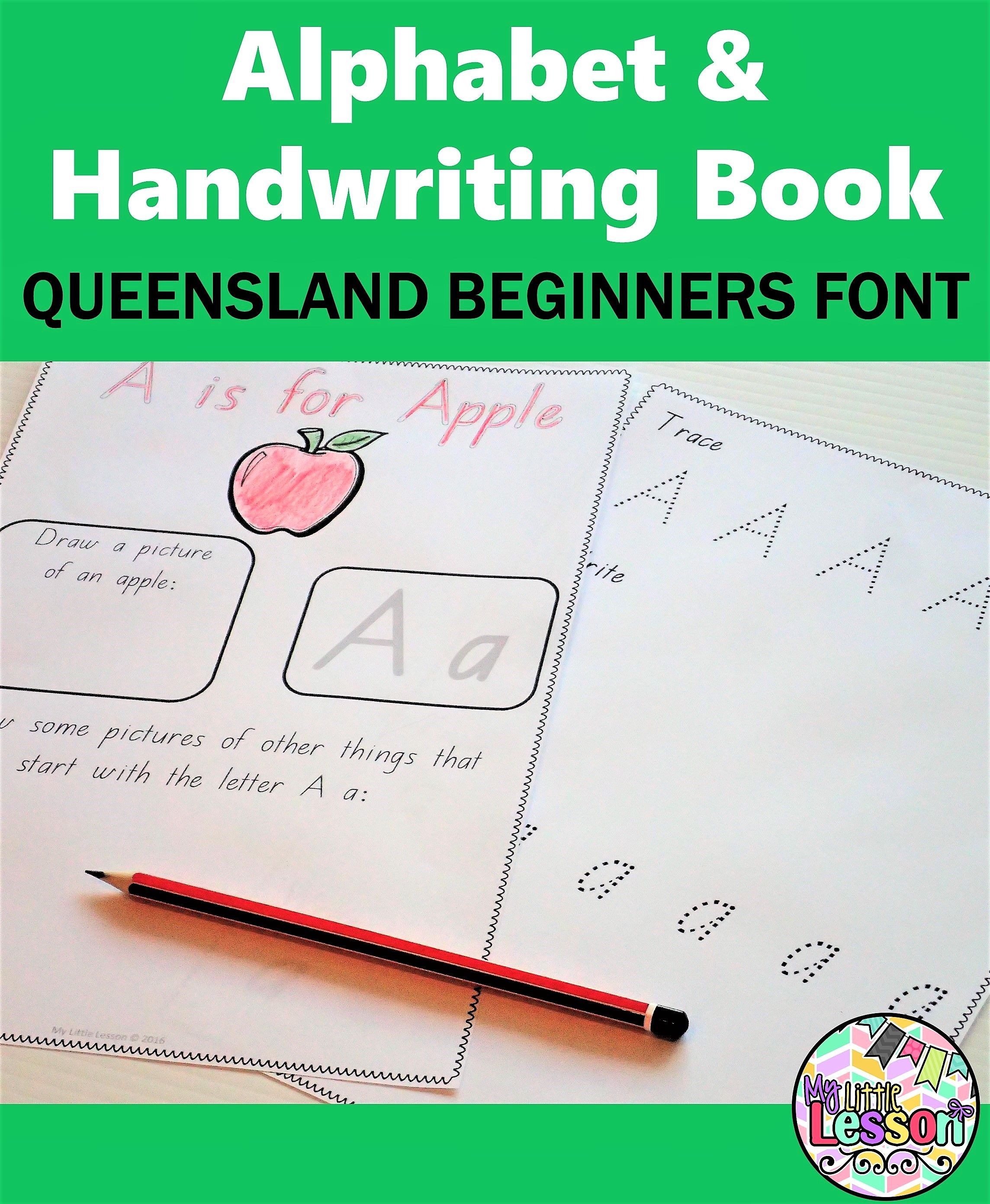 This Qld Prep Alphabet And Handwriting Book Has Been Created Using The Queensland Beginners Font And Is Suitab Handwriting Books Learning Letters Alphabet Book [ 2782 x 2288 Pixel ]