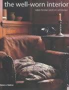 The Well-Worn Interior by Robin Forster,http://www.amazon.com/dp/050051139X/ref=cm_sw_r_pi_dp_-dQxsb040WA9NGP9