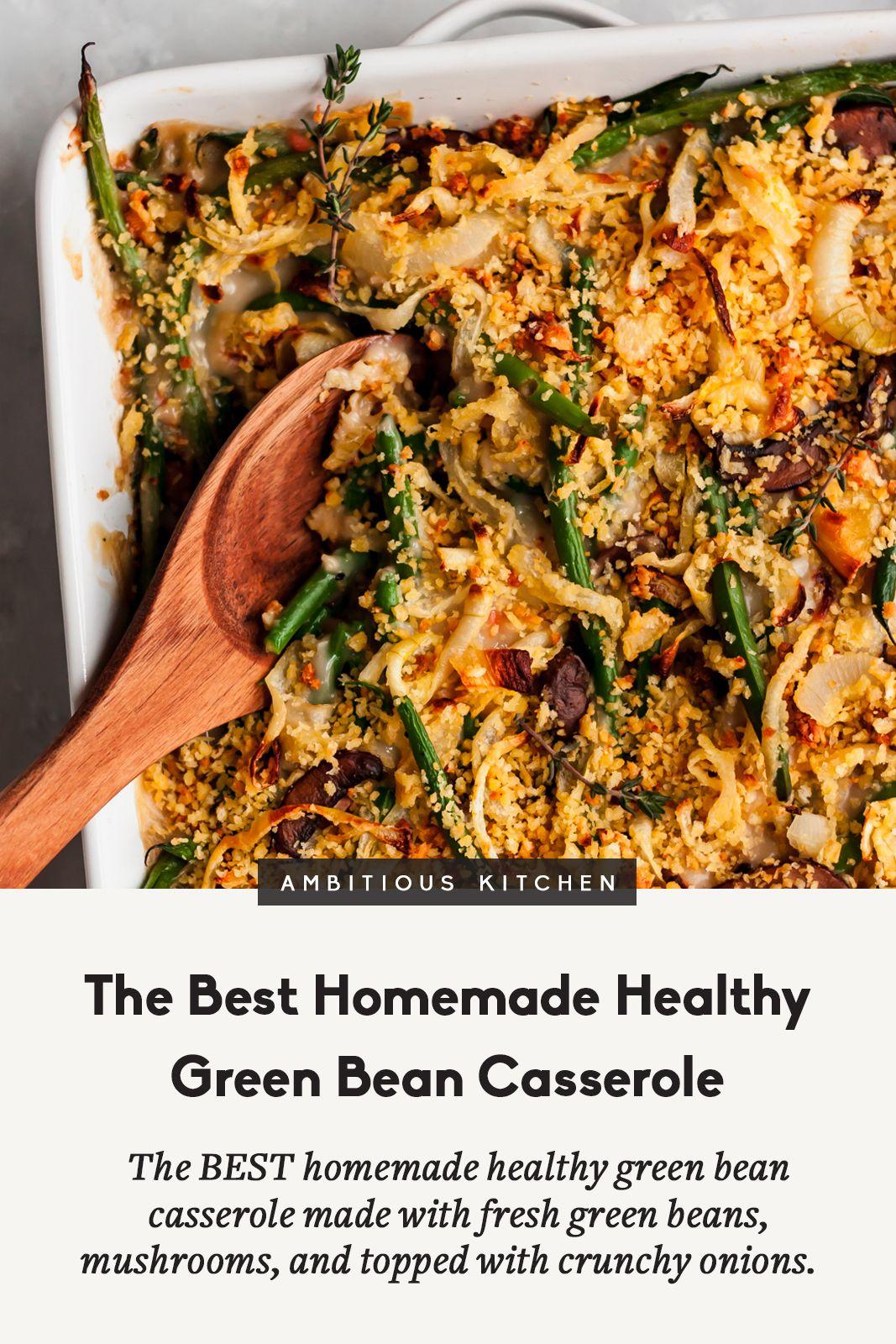 The Best Homemade Healthy Green Bean Casserole Recipe Healthy
