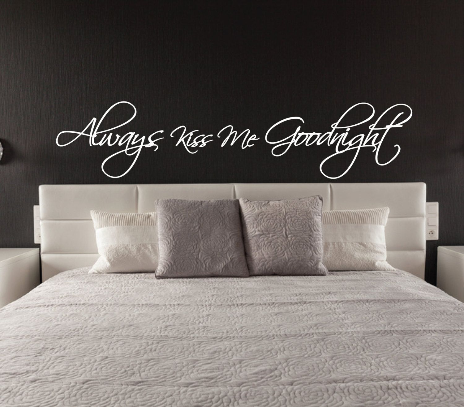 Above Bed Wall Sticker Always Kiss Me Goodnight L Over Bed Decor - Wall decals above bed