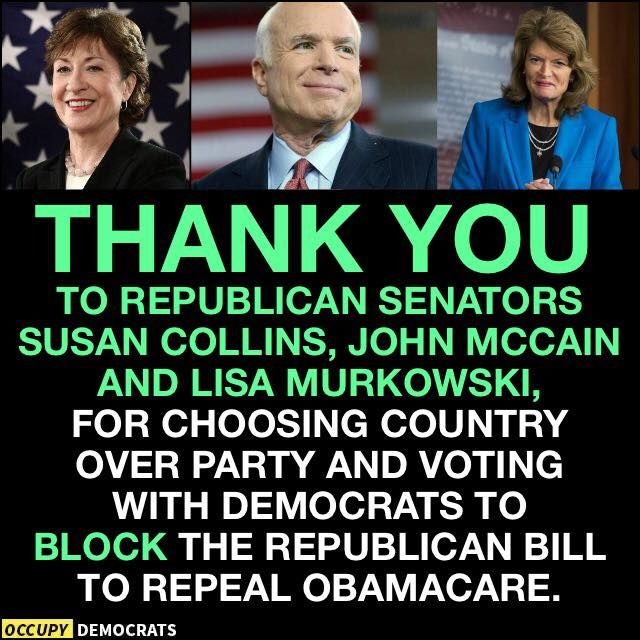 Thank you three for joining EVERY democrat in the Senate to ensure 22 million Americans did not lose their health coverage.