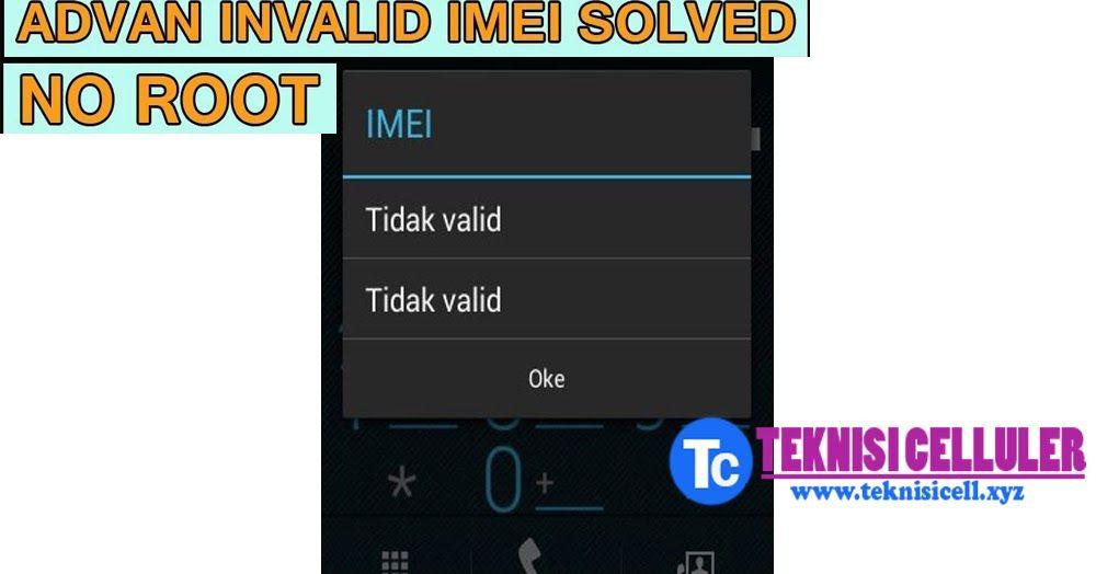 Cara Fix Imei No Signal Advan S7a Tanpa Root 100 Tested Advan I5c
