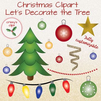 Christmas Clipart Let S Decorate The Tree Christmas Clipart Holiday Clipart Christmas
