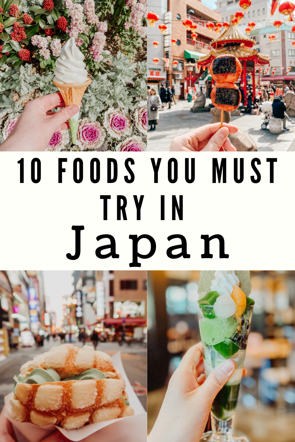 10 Foods You Must Try In Japan In 2020 Japan Japanese Food Drinking Around The World
