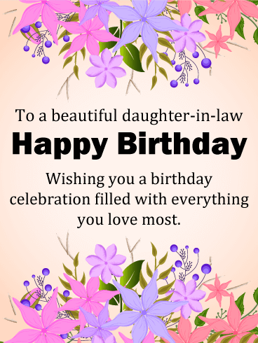 To A Beautiful Daughter In Law Happy Birthday Card Birthday Greeting Cards By Davia Birthday Wishes For Daughter Birthday Greetings For Daughter Birthday Message For Daughter