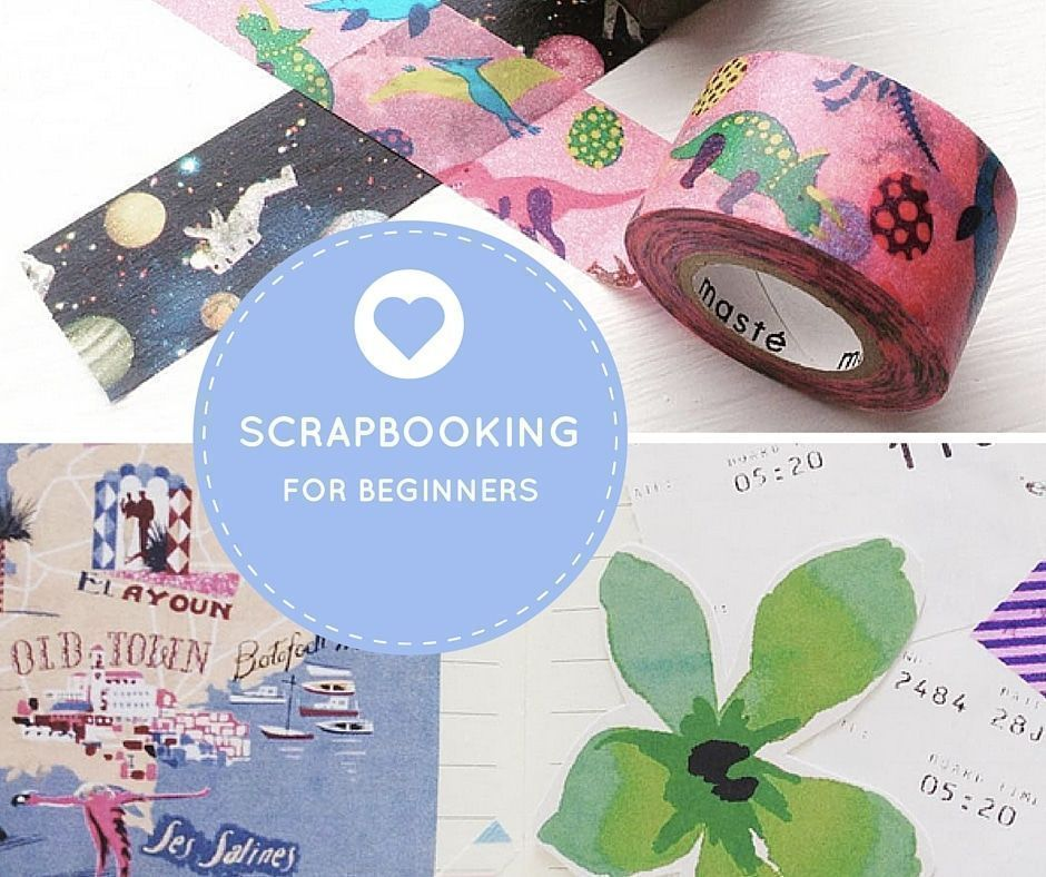 Scrapbooking Tips Ideas For Beginners Including What Supplies You