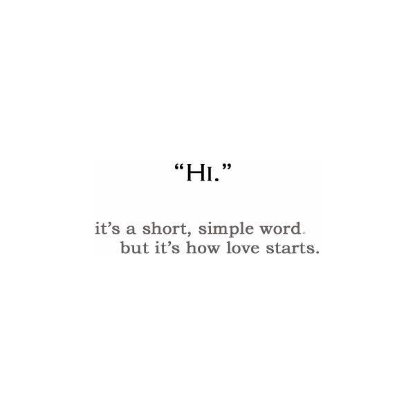 Gentil Hi Itu0027s A Short, Simple Word. But Itu0027s How Love Starts!