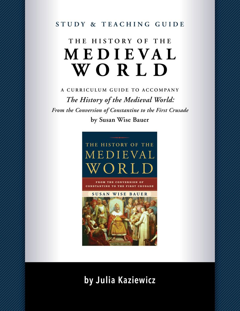 Turn the history of the medieval world into a high school history turn the history of the medieval world into a high school history course complete with essay prompts map exercises review questions and more format d gumiabroncs Gallery