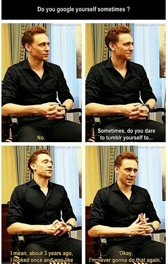 Just imagine Tom reading dirty fanfiction<--or finding the dirty