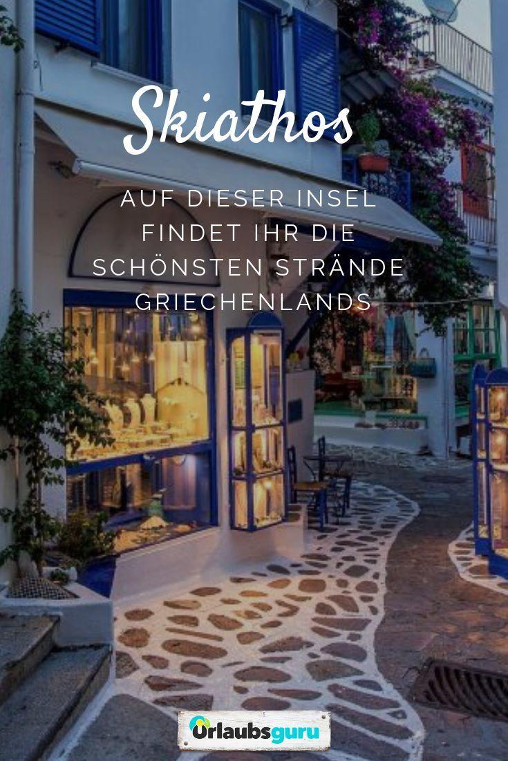 Skiathos ᐅ Griechenland aus dem Bilderbuch #vacationdestinations