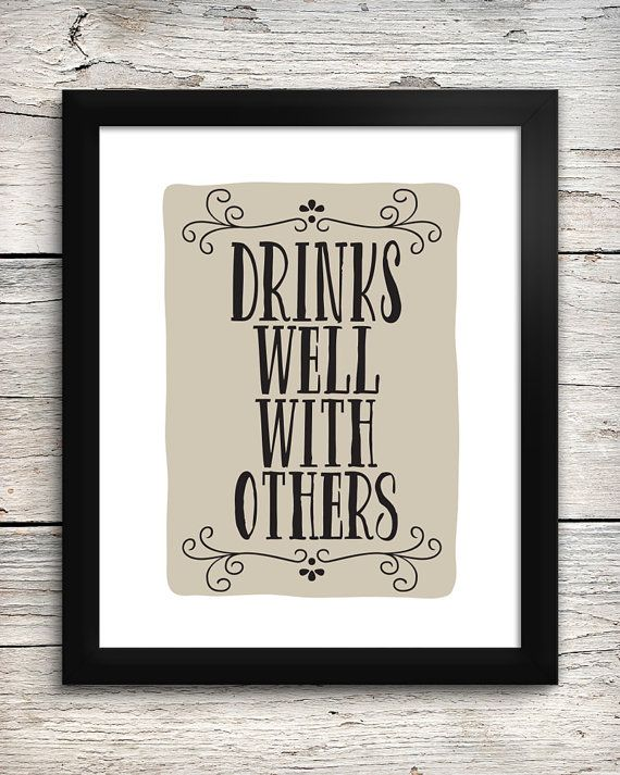 Drinks Well With Others Quote Home Bar Art Typography Print Bar