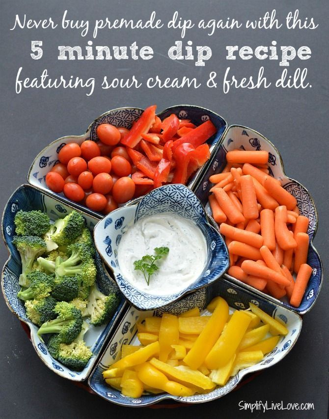 Never Buy Premade Dip Again This Healthy Veggie Dip Features Sour Cream And Fresh Dill And Is Mad Healthy Veggie Dip Healthy Recipes Healthy Veggies