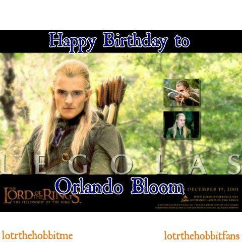 Happy Birthday to #Legolas #OrlandoBloom # ...