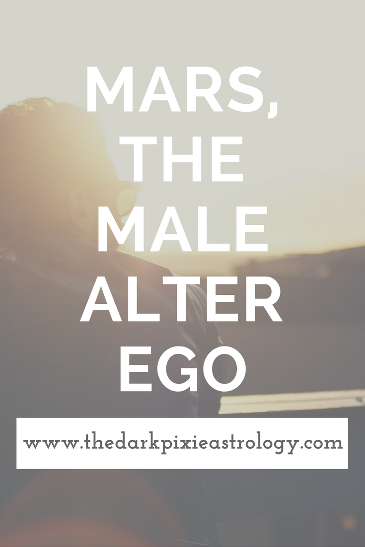 What Is Your Alter Ego Guys Look At Your Natal Mars Http Www Thedarkpixieastrology Com Blog Mars Th Astrology Numerology Astrology Planets Astrology Chart