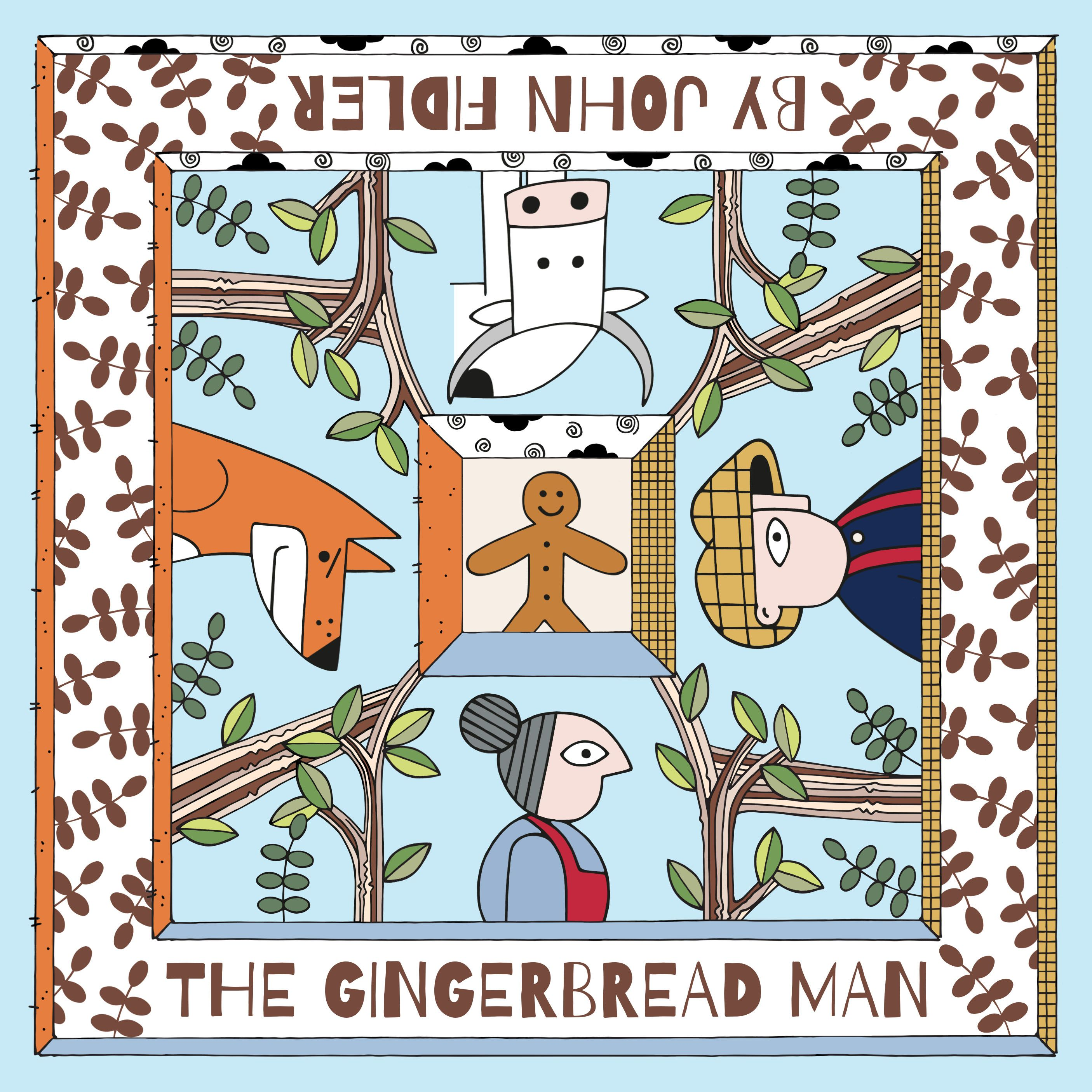 The Gingerbread Man By John Fidler Coming Soon