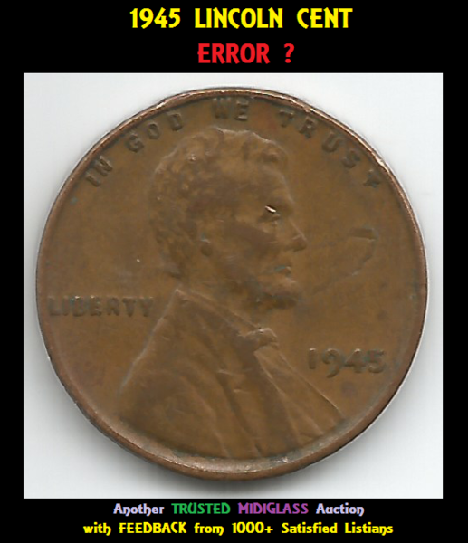 1945 Lincoln WHEAT CENT Penny * ERROR ? * CIRCULATED COIN 14-1169