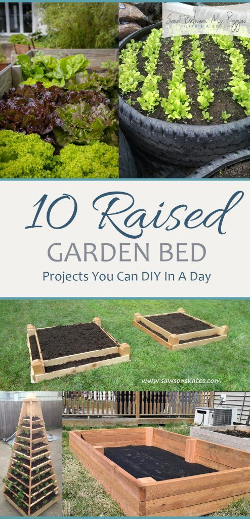 10 Raised Garden Bed Projects You Can DIY In A Day| Raised Garden Bed  Projects