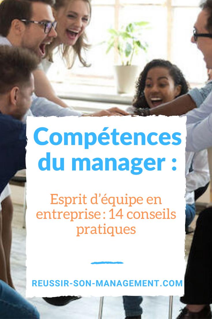 Esprit D Equipe En Entreprise 14 Conseils Pratiques Dynamique De Groupe Conseils Pratiques Entreprise