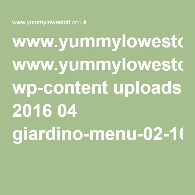 www.yummylowestoft.co.uk wp-content uploads 2016 04 giardino-menu-02-16.pdf