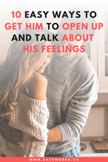 46e5ba86ee58325d41fa5967ec0cc8ae - How To Get A Guy To Open Up Emotionally