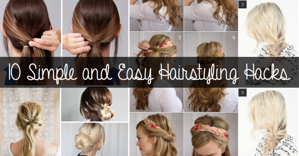 10 Simple and Easy Hairstyling Hacks for Those Lazy Days | Hair hacks, Easy hairstyles, Diy ...