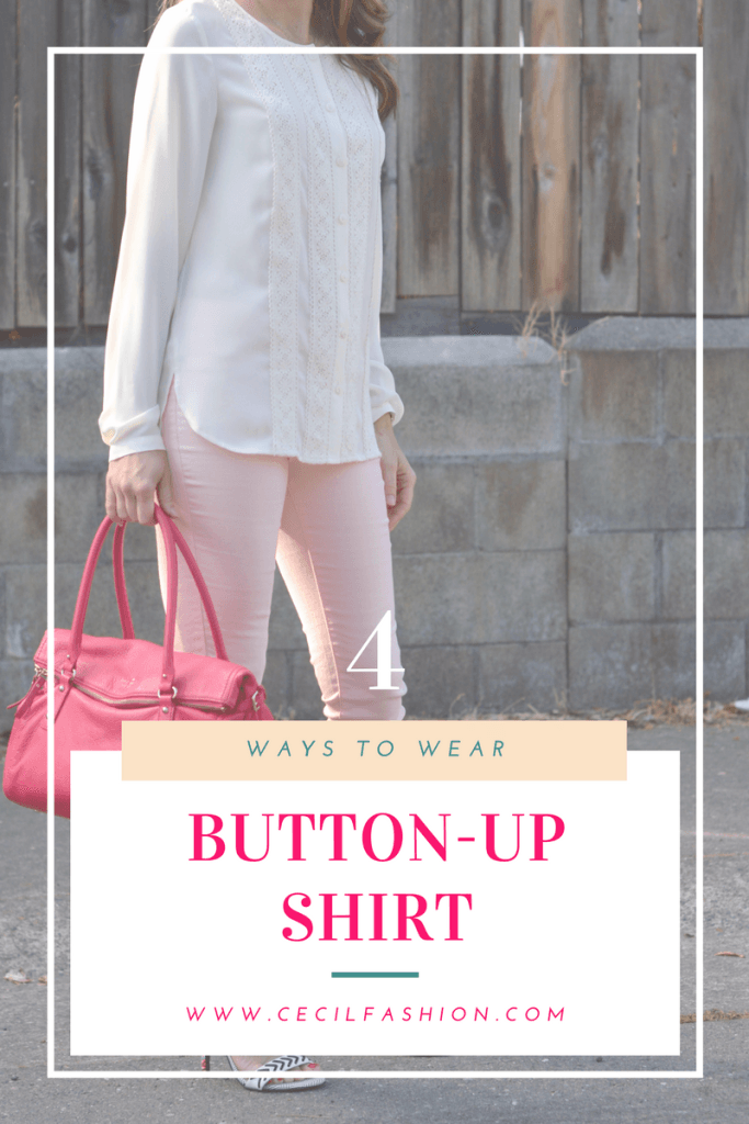 4 Simple Ways to Wear Button-up Shirt and Rock the Looks