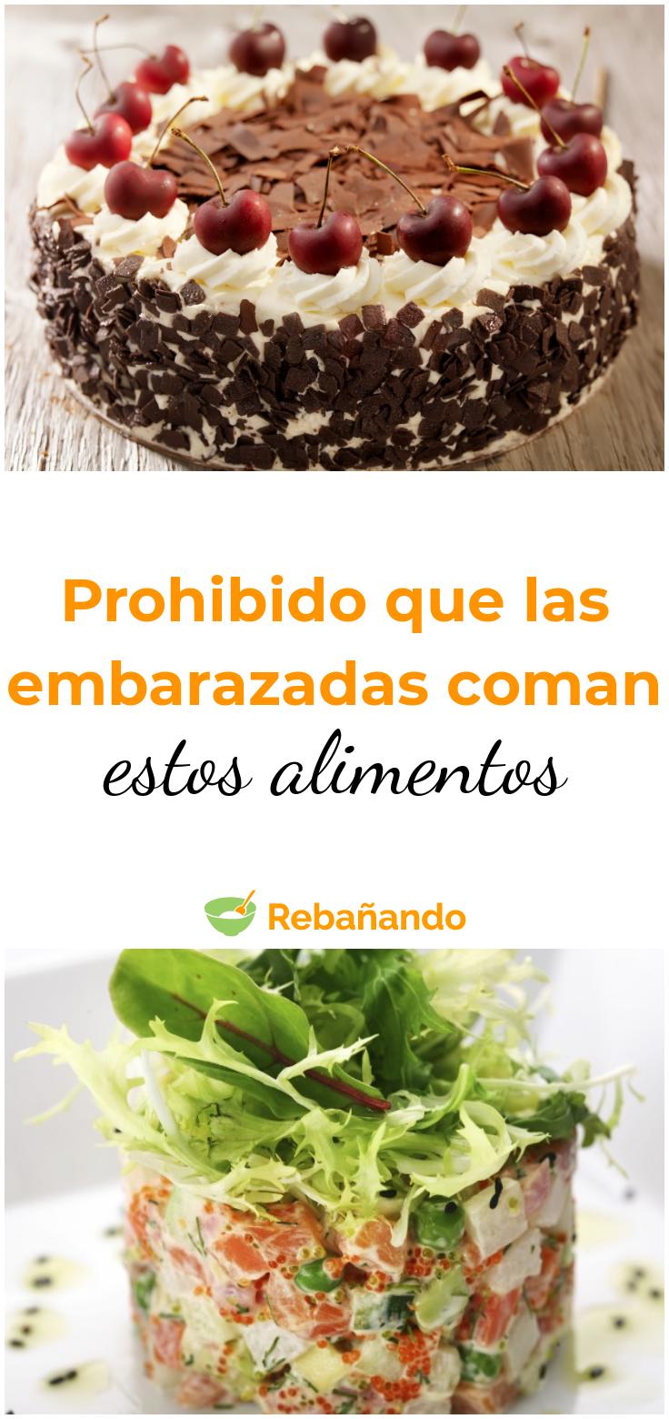 Prohibido Comer Esto Durante El Embarazo Dieta Embarazo Embarazo Saludable Alimentos