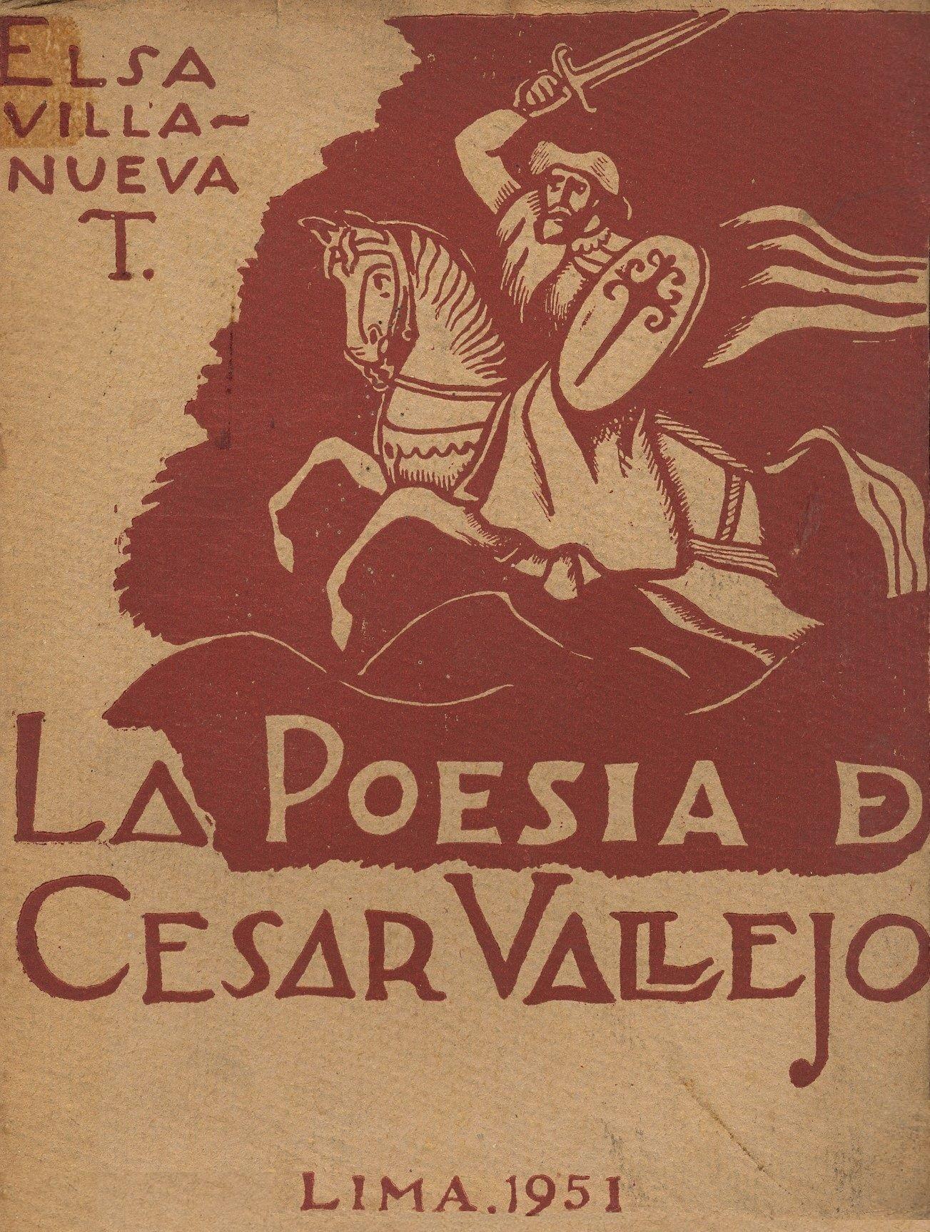 Elsa Villanueva La poesía de César Vallejo / PQ 8497.V35