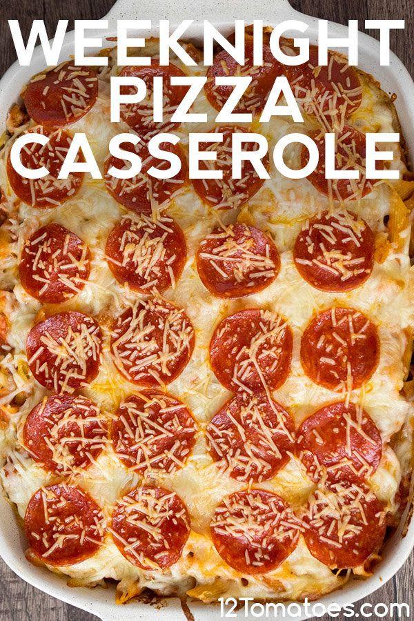 Weeknight Pizza Casserole Recipe Food Recipes Casserole
