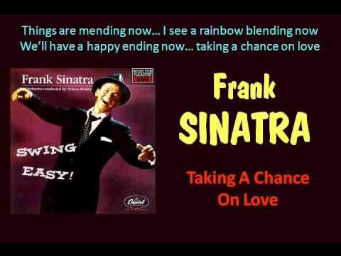 If you were born in 1954 Frank Sinatra released his 2nd LP on the Capitol label that year - Swing Easy was a top seller - from that LP here's 'Taking A Chance On Love'