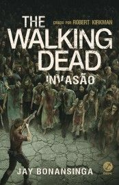 Baixar Livro Invasao The Walking Dead Vol 06 Robert Kirkman Em