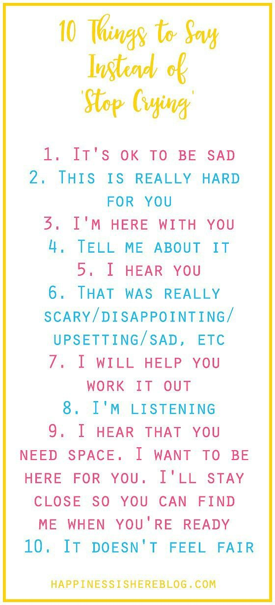 "10 Things to Say Instead of ""Stop Crying"""