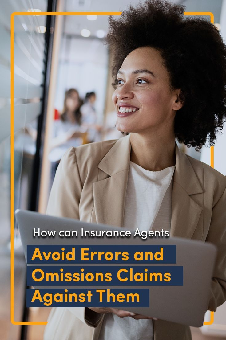 Insurance Agents often fall victim to E&O claims against ...