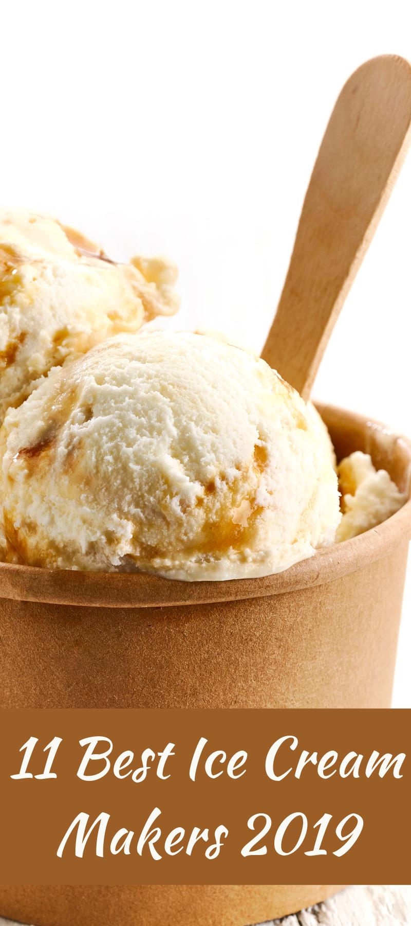 11 Best Ice Cream Makers of 2019 #icecreammaker
