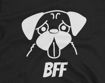 "28799aa5bf Pug T-Shirt: The ""BFF"" Line of Shirts Features 12 Popular Dog Breeds to  Choose From. (Is it Best Friend Forever or is it Best Furry Friend? You  Decide!)"