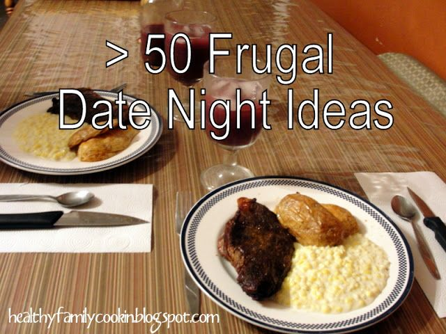 Healthy Family Cookin': Frugal Friday: Frugal Date Night Ideas