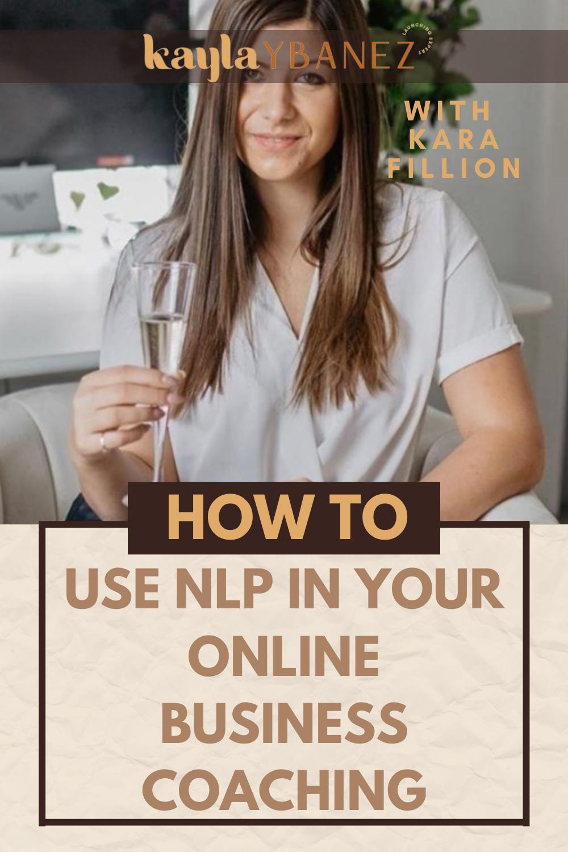 NLP & Online Coaching with Kara Fillion in 2020   Coaching ...