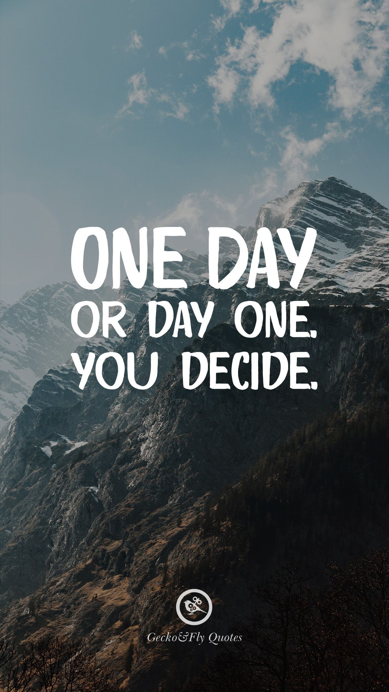 One Day Or Day One You Decide This Is Our Day One For Eternity That S What Love Is To Me Isn T To You Let Today B Hd Wallpaper Quotes Hd Quotes