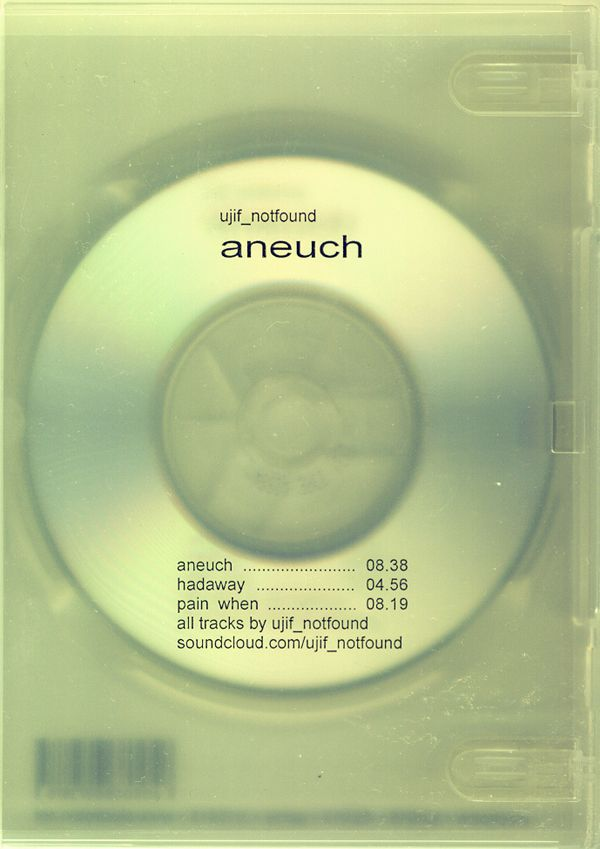 Neural [miniCD review] ujif_notfound – aneuch - Electroton http://neural.it/2014/02/ujif_notfound-aneuch/