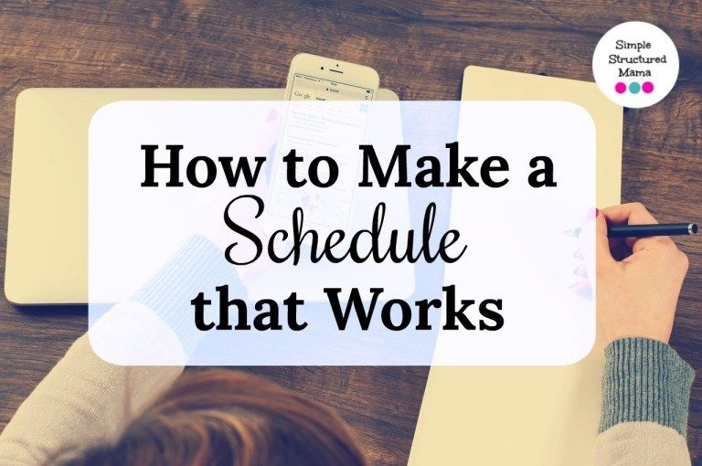 How to Make a Schedule that Works Family schedule, Stay
