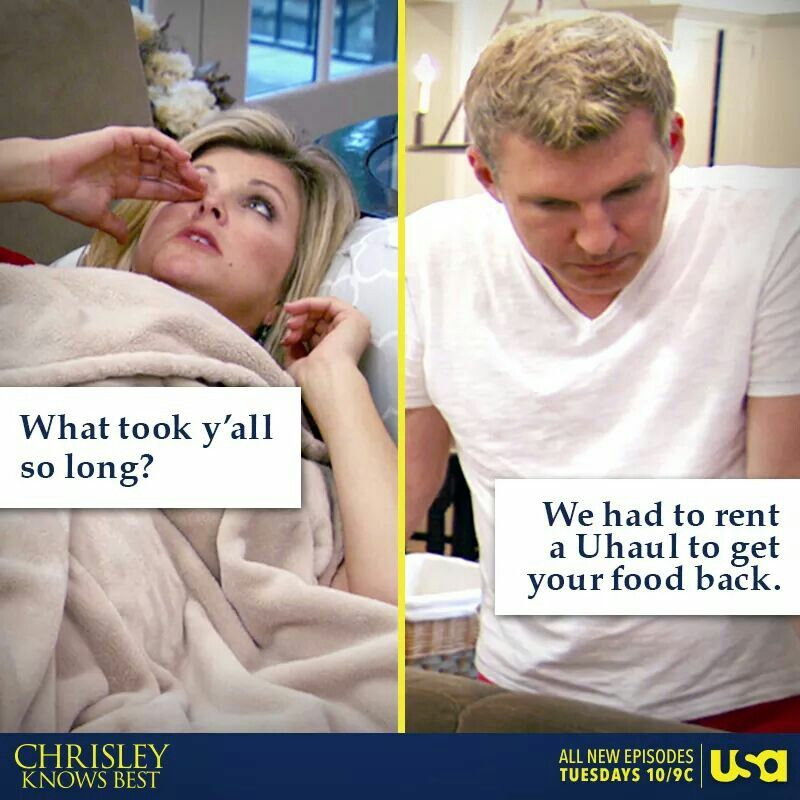 Chrisley Knows Best Watching Chrisley Knows Best S2e11 This Is The Exact Reason Ali Won T Allow Me Funny Quotes Funny Relatable Quotes Todd Chrisley Quotes