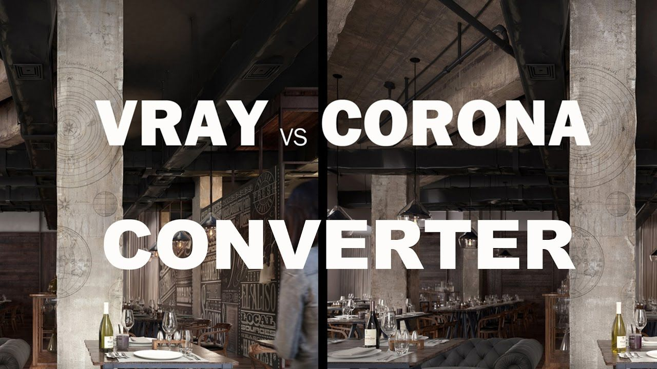 CORONA TO VRAY CONVERTER (MATERIAL ,LIGHT AND PROXY) ALL