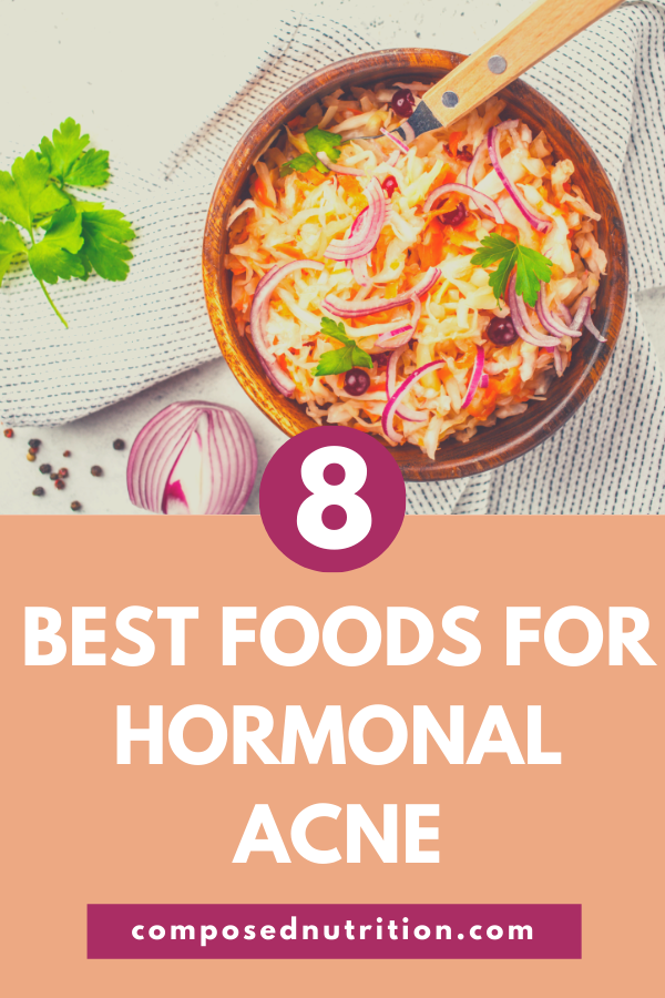 There are different foods for hormonal acne to help prevent and heal hormonal acne. Here you will find 8 different types of foods to incorporate if you are experiencing hormonal acne. #foodsforhormonalacne #hormonalacnediet #hormonalacneremedies #hormonalacnetreatment #acnefoodstoeat #acnefooddiet #acnefood