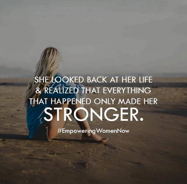 Stronger Life Quotes Quotes Positive Quotes Quote Girl Life Past