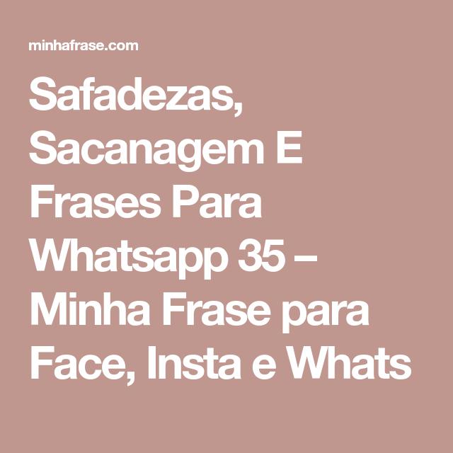 Safadezas Sacanagem E Frases Para Whatsapp 35 Minha Frase
