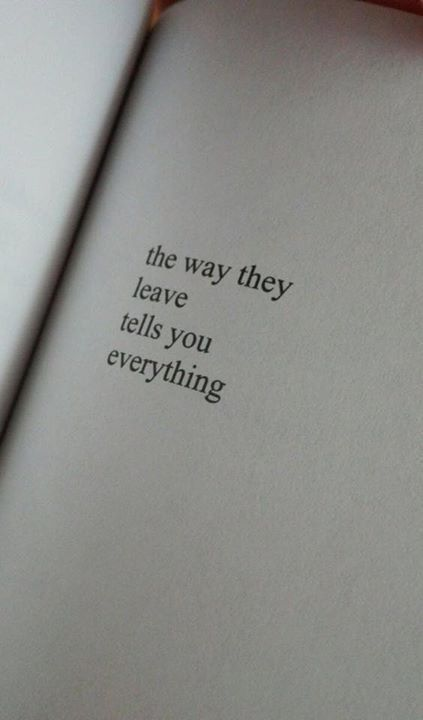 Positive Quotes : The way they leave..,  #leave #positive #quotes