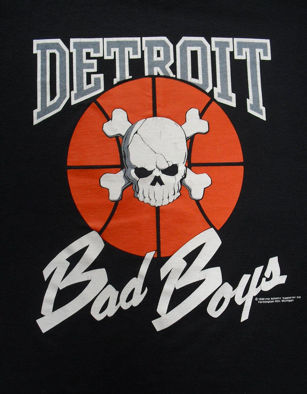 Detroit Bad Boys Detroit Pistons Bad Boys Detroit Bad Boy Pistons
