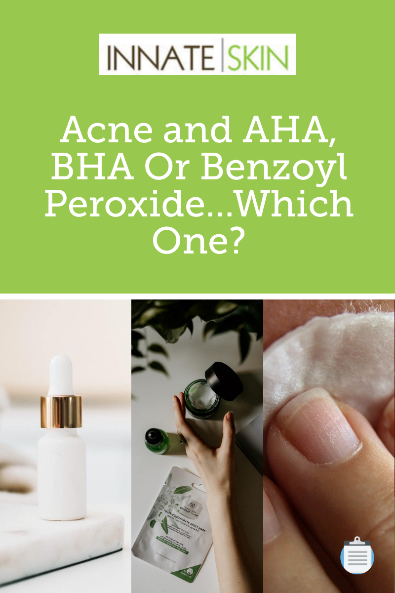 What Is Better For Treating Acne AHA BHA Or Benzoyl