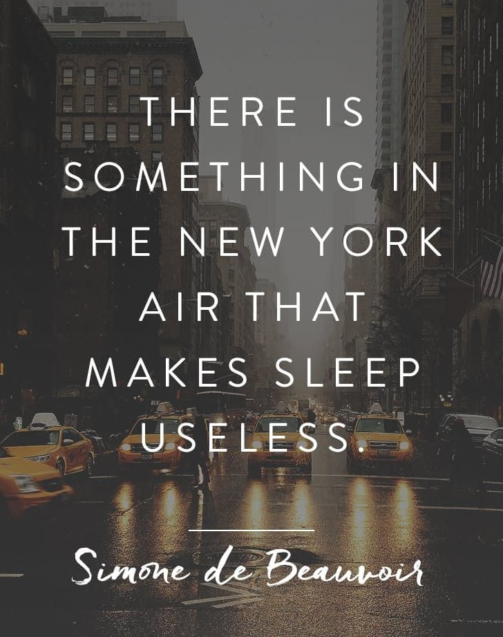 40 Of Our Favorite Quotes About NYC New York City New York Nyc Simple Nyc Quotes