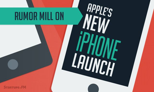 Rumor Mill on #Apple's New #iPhone Launch this September! #techbuzz